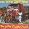 Larry & The Country Family - Wir lieben Country Music CD