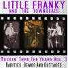 Little Franky & The Townbeats - Rockin' Thru The Years 3