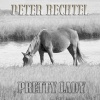 Bechtel, Peter - Pretty Lady