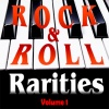 Rock & Roll Rarities Volume 1