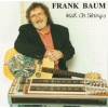 Baum, Frank - Walk On Strings CD