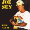 Sun, Joe - Dixie & Me CD
