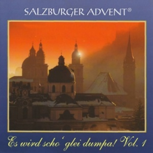 Salzburger Advent - Es wird scho glei' dumpa 1